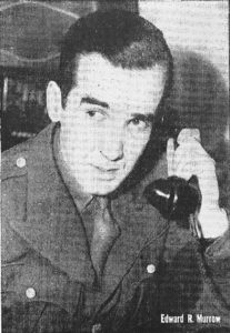 Edward R. Murrow during WW2. Courtesy of Wikimedia Commons.